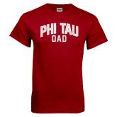Cardinal T Shirt-Phi Tau Dad