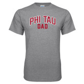 Grey T Shirt-Phi Tau Dad