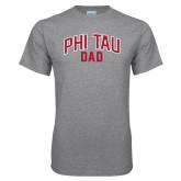 Grey T Shirt-Phi Tau Dad