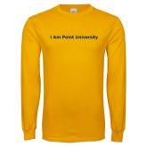 Gold Long Sleeve T Shirt-I Am Point University
