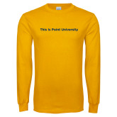 Gold Long Sleeve T Shirt-This Is Point University