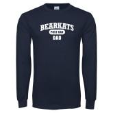 Navy Long Sleeve T Shirt-Bearkats Dad