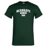 Dark Green T Shirt-Bearkats Dad