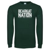 Dark Green Long Sleeve T Shirt-Bearkat Nation