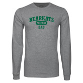 Grey Long Sleeve T Shirt-Bearkats Dad