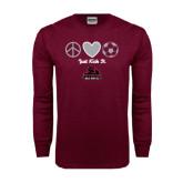 Maroon Long Sleeve T Shirt-Just Kick It Soccer Design