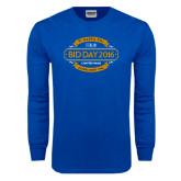 Royal Long Sleeve T Shirt-Bid Day