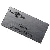 Brushed Silver w/ Black Name Badge-Phi Sig Wordmark  Engraved