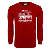 Cardinal Long Sleeve T Shirt-HCAC Tournament Champions - Womens Basketball Stacked