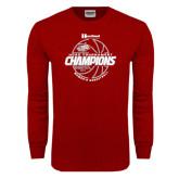 Cardinal Long Sleeve T Shirt-2017 HCAC Tournament Champions - Womens Basketball Lined Ball