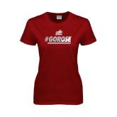 Ladies Cardinal T Shirt-#GoRose