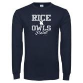 Navy Long Sleeve T Shirt-Rice Owls Football Stacked