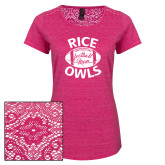 Ladies Dark Fuchsia Heather Lace Tee-Rice Owls Football Mom