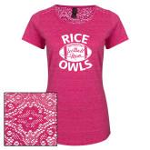 Ladies Dark Fuchsia Heather Lace Tee-Rice Owls Football Mom