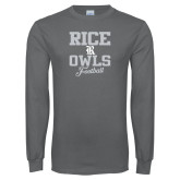 Charcoal Long Sleeve T Shirt-Rice Owls Football Stacked