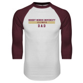 White/Maroon Raglan Baseball T Shirt-Dad