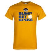 Gold T Shirt-Bump Set Spike Volleyball