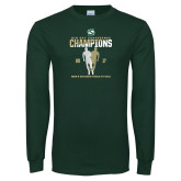 Dark Green Long Sleeve T Shirt-2017 Big Sky Conference Mens Outdoor Track and Field Champions