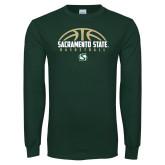 Dark Green Long Sleeve T Shirt-Sacramento State Basketball Half Ball