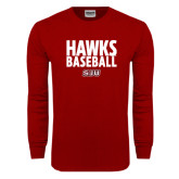 Cardinal Long Sleeve T Shirt-Hawks Baseball Stacked