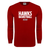 Cardinal Long Sleeve T Shirt-Hawks Basketball Stacked