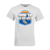 White T Shirt-Finish Em in the 4th