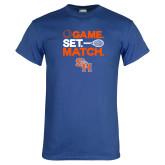 Royal T Shirt-Tennis Game Set Match