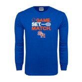 Royal Long Sleeve T Shirt-Tennis Game Set Match