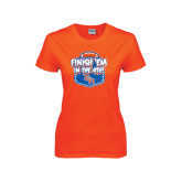 Ladies Orange T Shirt-Finish Em in the 4th