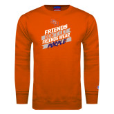 Orange Fleece Crew-Friends Dont Let Friends Wear Purple