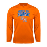Syntrel Performance Orange Longsleeve Shirt-Proud To Be A Bearkat Arched