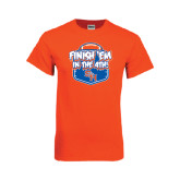 Orange T Shirt-Finish Em in the 4th