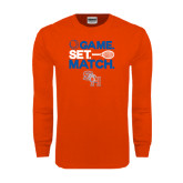 Orange Long Sleeve T Shirt-Tennis Game Set Match