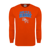 Orange Long Sleeve T Shirt-Proud To Be A Bearkat Arched