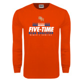 Orange Long Sleeve T Shirt-Five-Time NCAA Qualifier Womens Bowling