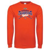 Orange Long Sleeve T Shirt-2017 Southland Conference Baseball Champions