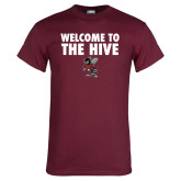 Maroon T Shirt-Welcome to the Hive