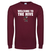 Maroon Long Sleeve T Shirt-Welcome to the Hive