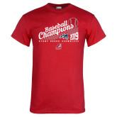 Red T Shirt-2019 Baseball Champions