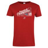 Ladies Red T Shirt-2019 Baseball Champions