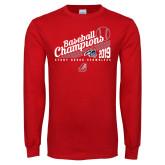Red Long Sleeve T Shirt-2019 Baseball Champions