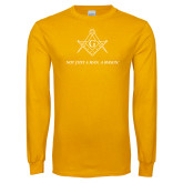 Gold Long Sleeve T Shirt-Not Just A Man A Mason