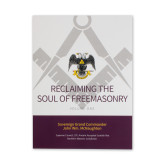 Reclaiming the Soul of Freemasonry (by John Wm. McNaughton) (Paper-