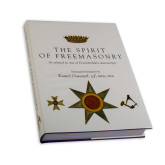 The Spirit of Freemasonry by Kamel Oussayef Hard Cover-