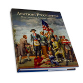 American Freemasons Three Centuries of Building Communities-