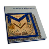 The Badge of a Freemason by Aimee E.Newell Hard Cover-