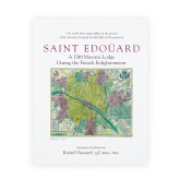 Saint Edouard A 1748 Masonic Lodge During the French Enlightenment-