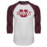White/Maroon Raglan Baseball T Shirt-Shaw U Logo