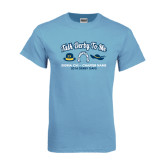 Light Blue T Shirt-Talk Derby To Me Hat Horse Shoe Hat