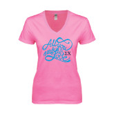 Next Level Ladies Junior Fit Deep V Pink Tee-All You Need Is Love